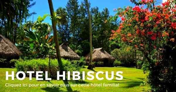 hotel hibscus sur l'ile de Moorea en Polynésie