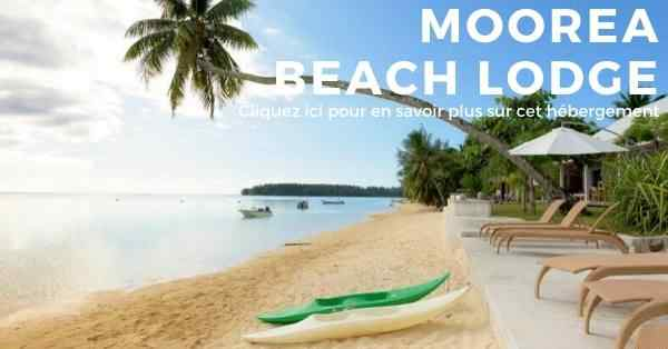 pension moorea beach lodge sur l'ile de Moorea en Polynésie