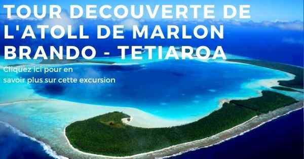 tour en bateau sur l'atoll de Marlon brando à Tahiti en Polynésie